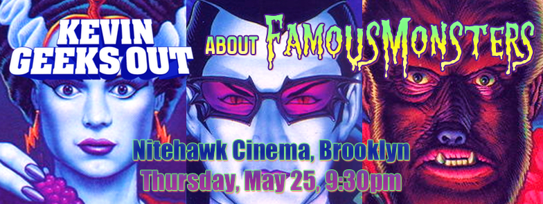 about FAMOUS MONSTERS (at Nitehawk Cinema)